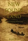 New Found Land: Lewis and Clark's  Voyage of Discovery