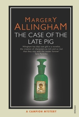 The Case of the Late Pig (Albert Campion Mystery #8)