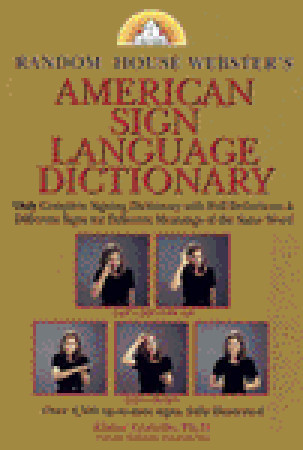 Random House Webster's American Sign Language Dictionary by Elaine Costello