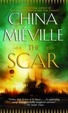The Scar by China Miville