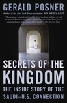 Secrets of the Kingdom: The Inside Story of the Saudi-U.S. Connection