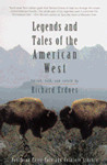 Legends and Tales of the American West (Pantheon Fairy Tale and Folklore Library)