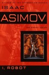 I, Robot by Isaac Asimov