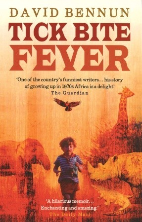 Tick Bite Fever by David Bennun