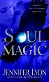 Soul Magic by Jennifer Lyon
