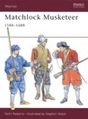 Matchlock Musketeer 1588-1688 (Warrior)