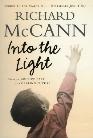 Into the Light by Richard  McCann