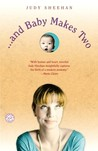 . . . and Baby Makes Two: A Novel