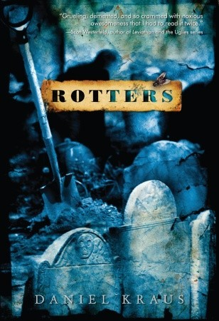 Rotters by Daniel Kraus