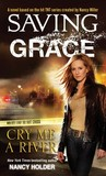 Cry Me a River (Saving Grace #1)