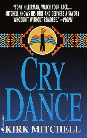Cry Dance by Kirk Mitchell