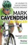 Boy Racer: My Journey to Tour de France Record-Breaker