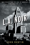 L.A. Noir by John Buntin