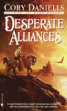 Desperate Alliances (Last T'En Trilogy, #3)