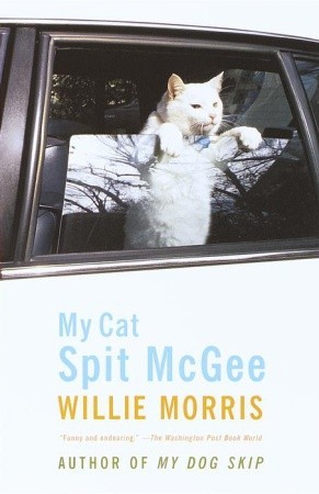 My Cat Spit McGee by Willie Morris