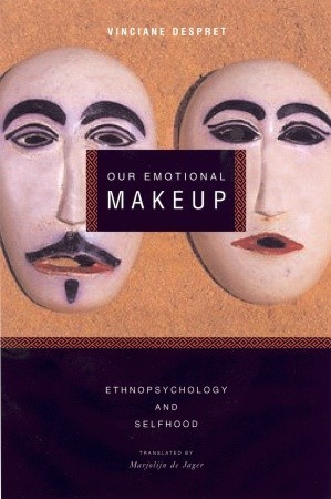 Our Emotional Makeup