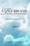True Miracles with Genealogy: Help from Beyond the Veil