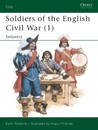 Soldiers of the English Civil War (1): Infantry