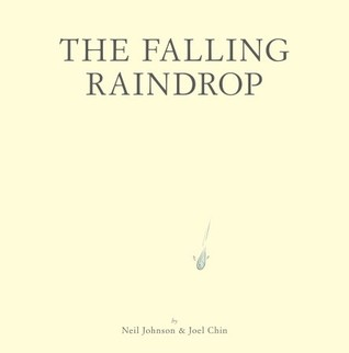The Falling Raindrop