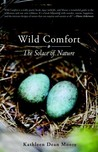 Wild Comfort: The Solace of Nature