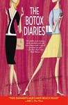The Botox Diaries by Lynn Schnurnberger