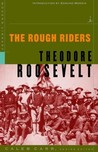 The Rough Riders by Theodore Roosevelt
