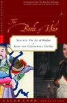 The Book of War: Sun-tzu The Art of Warfare &amp; Karl von Clausewitz On War