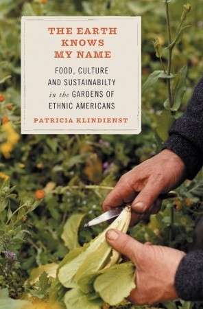 The Earth Knows My Name by Patricia Klindienst