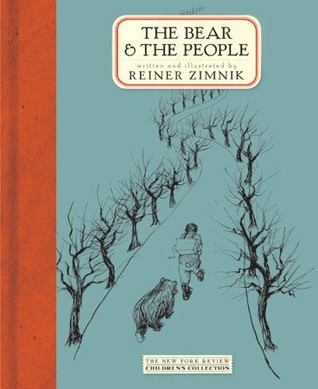 The Bear and the People by Reiner Zimnik