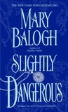 Slightly Dangerous (Bedwyn Saga, #6)
