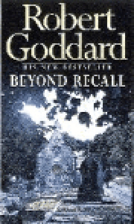 Beyond Recall by Robert Goddard