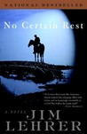 No Certain Rest