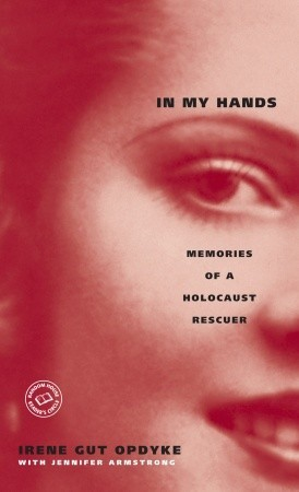 In My Hands by Irene Gut Opdyke