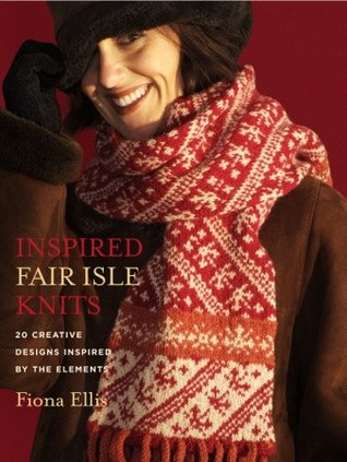 Inspired Fair Isle Knits by Fiona Ellis