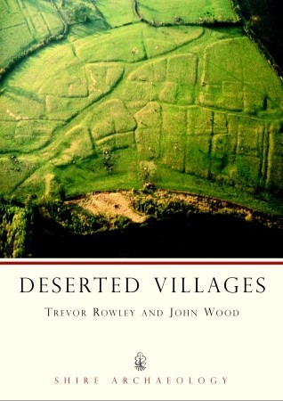 Deserted Villages by Trevor Rowley