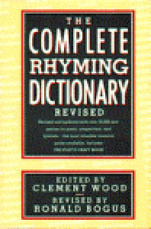 The Complete Rhyming Dictionary by Clement Wood