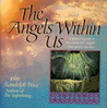 Angels Within Us: A Spiritual Guide to the Twenty-Two Angels That Govern Our Everyday Lives