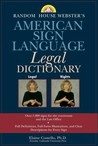 Random House Webster's American Sign Language Legal Dictionary