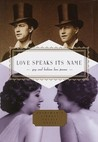 Love Speaks Its Name: Gay and Lesbian Love Poems