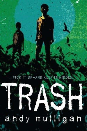 Trash by Andy Mulligan