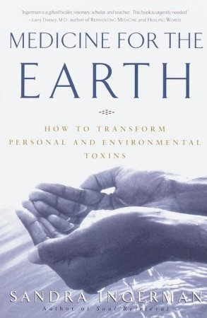 Medicine for the Earth by Sandra Ingerman