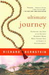 Ultimate Journey: Retracing the Path of an Ancient Buddhist Monk Who Crossed Asia in Search of Enlightenment
