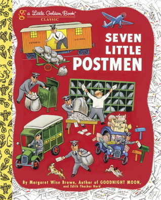 Seven Little Postmen by Margaret Wise Brown
