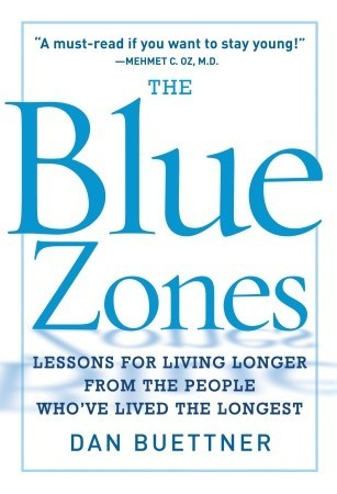 The Blue Zones by Dan Buettner