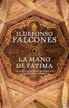 La mano de Ftima by Ildefonso Falcones
