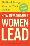 When Women Lead: The Undiscovered Link Between Joy and Remarkable Performance