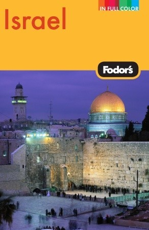 Fodor's Israel by Fodor's Travel Publications...