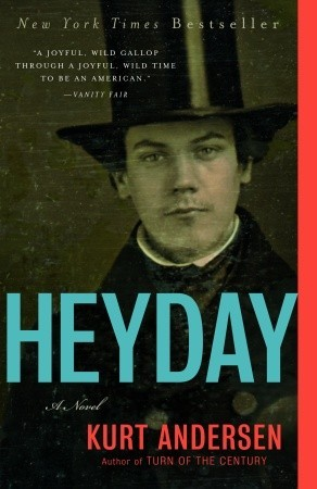 Heyday by Kurt Andersen