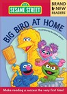 Big Bird at Home: Brand New Readers