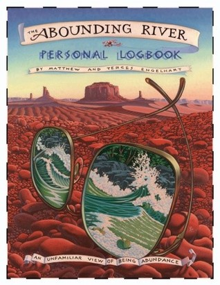 The Abounding River Personal Logbook by Matthew Engelhart